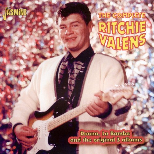 The Complete Ritchie Valens   Donna  La Bamba And The Original 3 Albums  Original Recordings Remastered