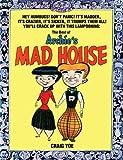 The Best of Archie's Mad House, Wally Wood, Various, Craig Yoe, Dan DeCarlo, Samm Schwartz, Harry Lucey, 1600107907