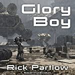 Glory Boy | Rick Partlow