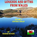 Legends and Myths from Wales: Central Wales | Graham Watkins