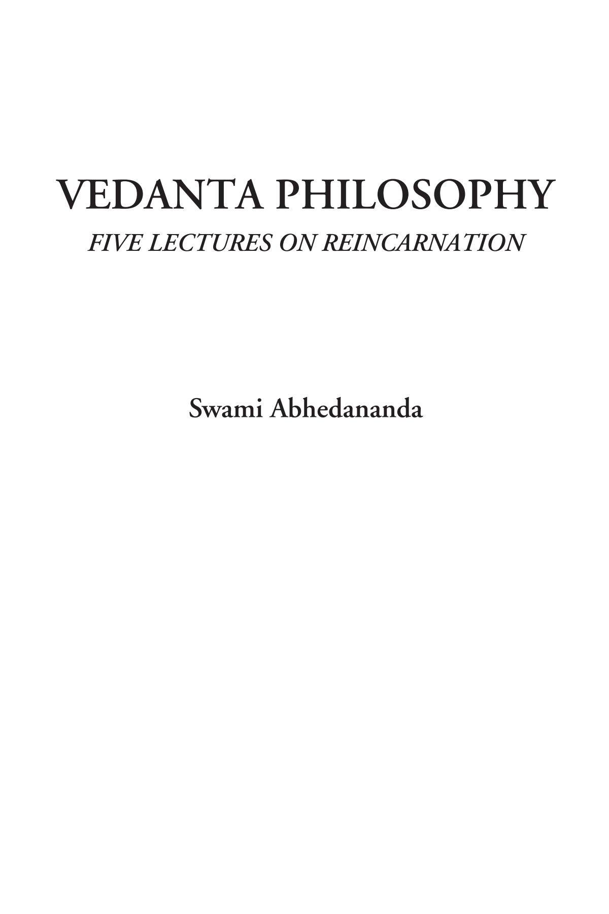 Download Vedanta Philosophy (Five Lectures on Reincarnation) PDF