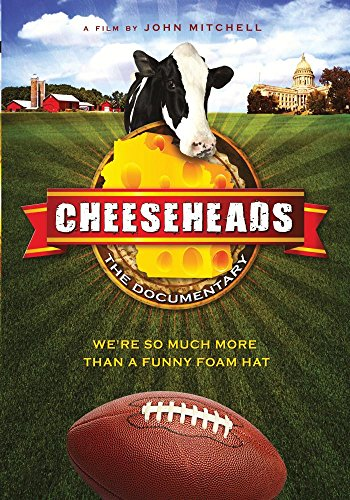 Cheeseheads: The Documentary (Cheese Vision)