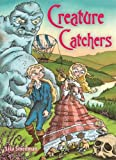 Creature Catchers, Lisa Smedman, 1554510570