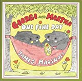 George and Martha One Fine Day, James Marshall, 0395329213