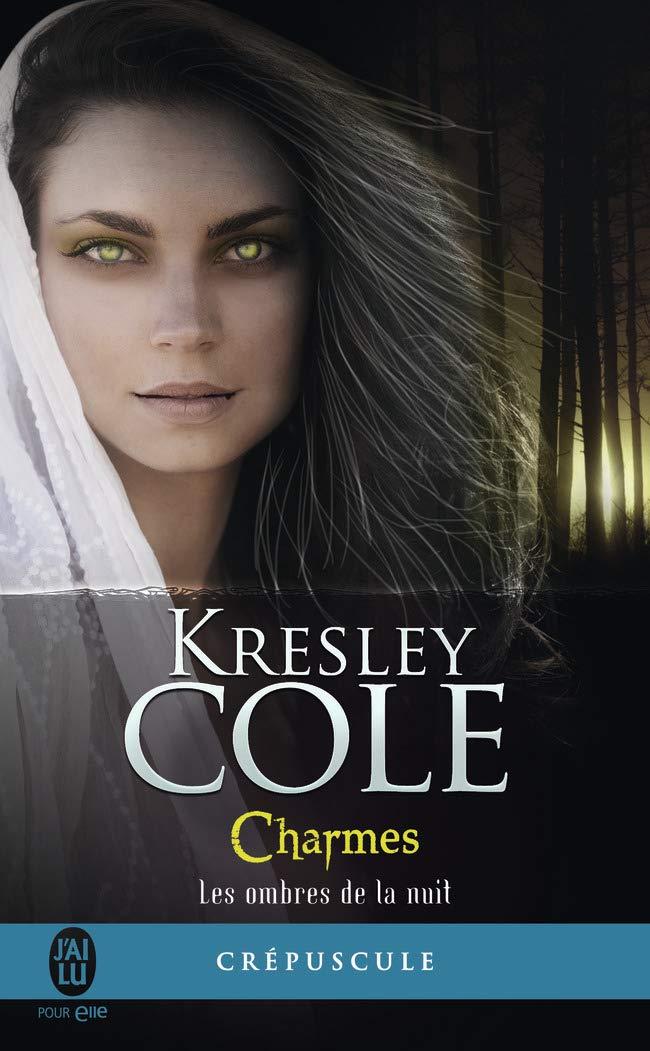 Les ombres de la nuit - Tome 3 : Charmes de Kresley Cole 61M89H2jcFL