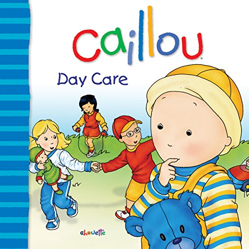 Caillou: Day Care (Big Dipper)