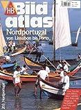 HB Bildatlas Nordportugal von Lissabon bis Porto