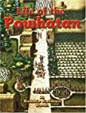 Life of the Powhatan (Native Nations of North America)