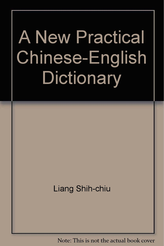 Workbooks new practical chinese reader 2 workbook : A New Practical Chinese-English Dictionary: Liang Shih-Chiu ...