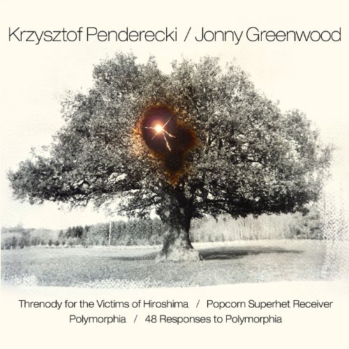 Price comparison product image Penderecki: Threnody for the Victims of Hiroshima; Polymorphia/Greenwood: Popcorn Superhet Receiver; 48 Responses