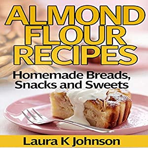 Almond Flour Recipes Audiobook