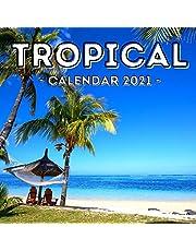 Tropical: 2021 Calendar, Cute Gift Idea For Tropics And Summer Lovers Men And Women
