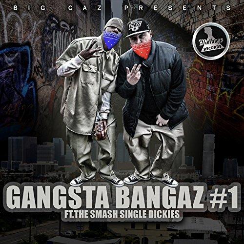 Gangsta Bangaz Vol. 1 [Explicit]