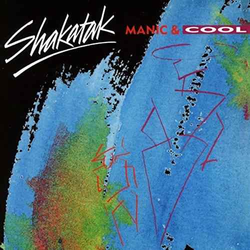Shakatak - Manic & cool - Zortam Music