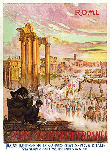 Rome, Italy - Ancient Representation of Rome; Paris ? Lyon et ? la M?diterran?e Railway Postcard (12x18 SIGNED Print Master Art Print w/Certificate of Authenticity - Wall Decor Travel (Free Rome Postcard)