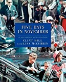 img - for Five Days in November by Clint Hill (2014-09-30) book / textbook / text book
