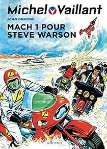 Michel Vaillant, tome 14 : Mach 1 pour Steve Warson par Graton