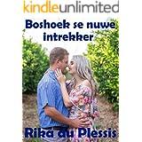 BOSHOEK SE NUWE INTREKKER (Afrikaans Edition)