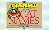 The Garfield Book of Cat Names, Jim Davis and Carol M. Wallace, 0345350820