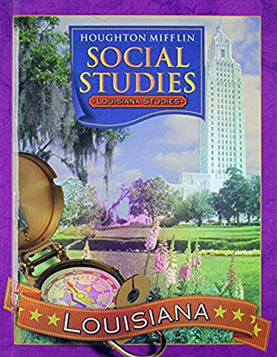 Read Online Houghton Mifflin Social Studies Louisiana: Student Edition Level 3 2005 ebook