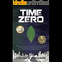 Time Zero (The Time Zero Trilogy Book 1)