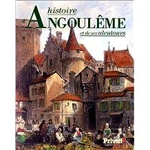 HISTOIRE D'ANGOULÊME ET DE SES ALENTOURS