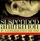 Suspended Animation, Frank Gonzalez-Crussi, 0156002310