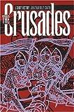 The Crusades: A Short History