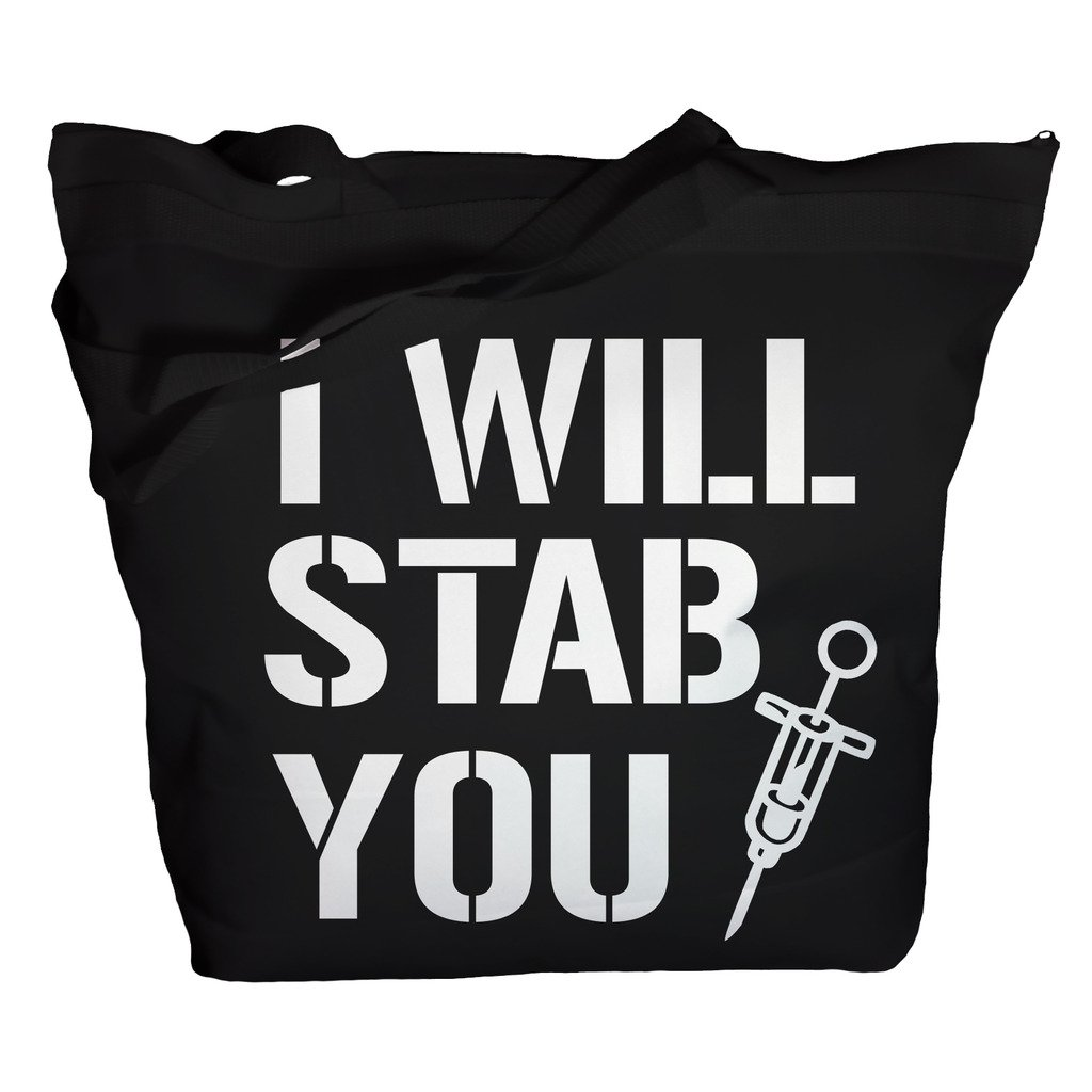 Shirts By Sarah Tote Bag Funny Nursing Bags I Will Stab You Nurse Totes (Black One Size)