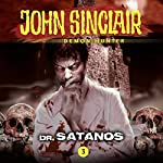 Dr. Satanos (John Sinclair - Episode 3) | John Sinclair