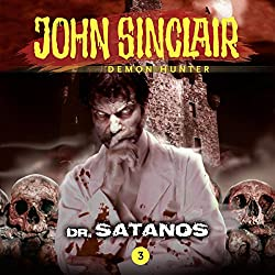 Dr. Satanos (John Sinclair - Episode 3)