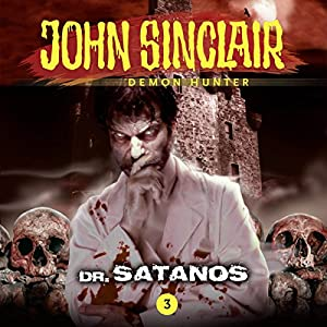 Dr. Satanos (John Sinclair - Episode 3) Performance