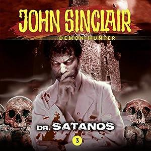 Dr. Satanos (John Sinclair - Episode 3) Hörspiel