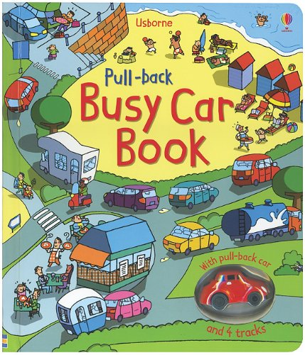 Pull-Back Busy Car Book (Pull-back Books)