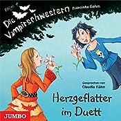 Herzgeflatter im Duett (Die Vampirschwestern 4) | Franziska Gehm