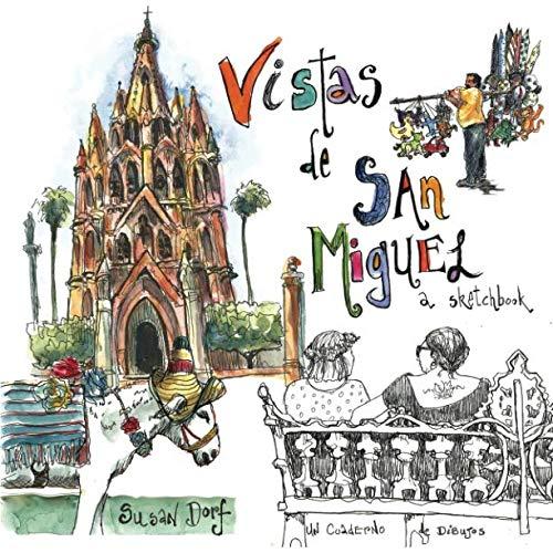 (Vistas de San Miguel: A Sketchbook)