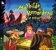 Mathilde Et Renardeau - Le Trésor Caché