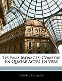 Les Faux Ménages, Edouard Pailleron, 1145278183