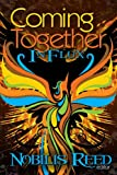 Coming Together: in Flux, Nobilis Reed, 1466440279