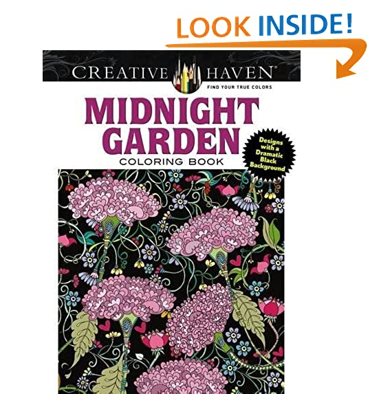 Creative Haven Midnight Garden Coloring Book Heart Flower Designs On A Dramatic Black Background Adult