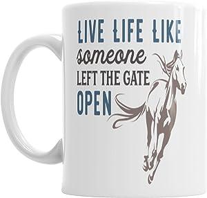 Moson Live Life Like Someone Left The Gate Open Horse Ceramic Novelty Mug