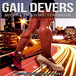 My Life In Story: Stronger Audiobook