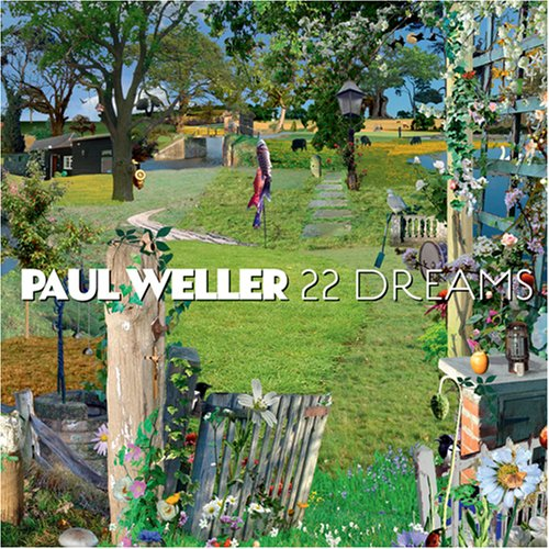 22 Dreams by Weller, Paul