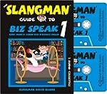 The Slangman Guide to Biz Speak 1: Sl...
