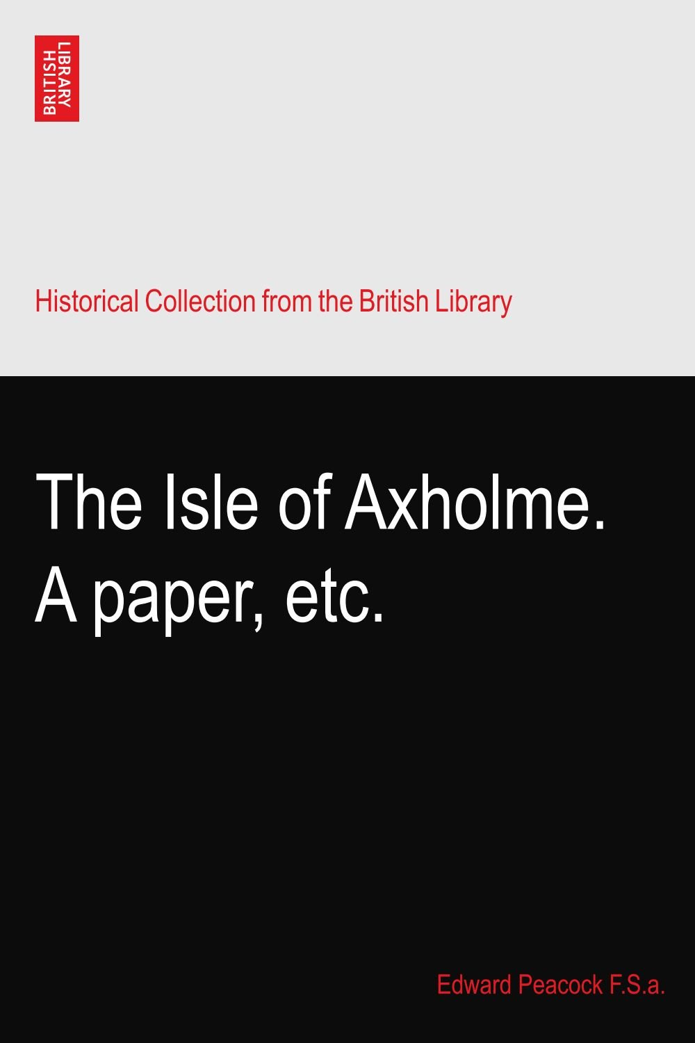 Download The Isle of Axholme. A paper, etc. ebook