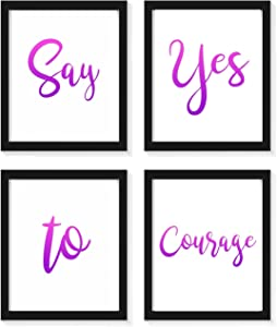 Govivo Say Yes to Courage Wall Decor Inspiration Quote - Set of Four Photos (8x10) Unframed - Inspirational Sayings Wall Art