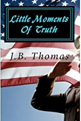 Little Moments of Truth Kindle Edition