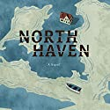 North Haven Audiobook by Sarah Moriarty Narrated by Emily Sutton-Smith