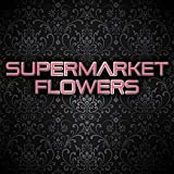 Supermarket Flowers (Instrumental)