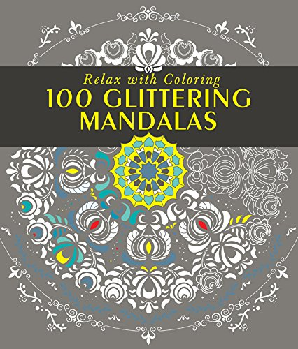 Read Online 100 Glittering Mandalas: Relax with Coloring ebook